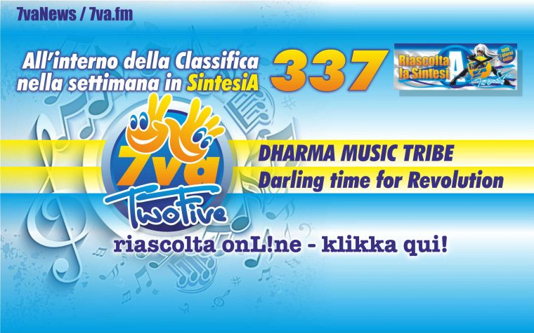 337a DHARMA MUSIC TRIBE Darling time for Revolution