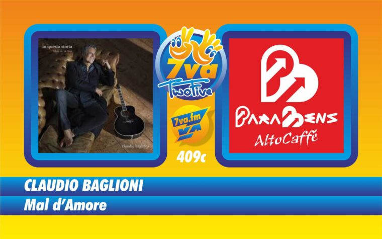 CLAUDIO BAGLIONI – Mal d'Amore – in TwoFive
