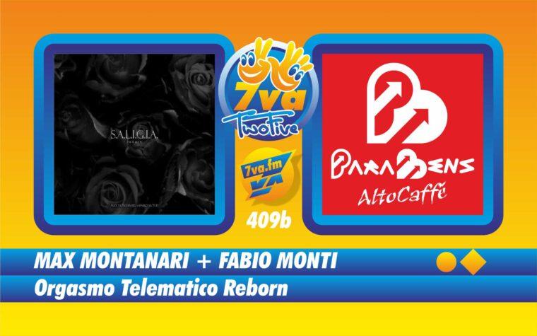 MAX MONTANARI + FABIO MONTI – Orgasmo Telematico Reborn – in TwoFive
