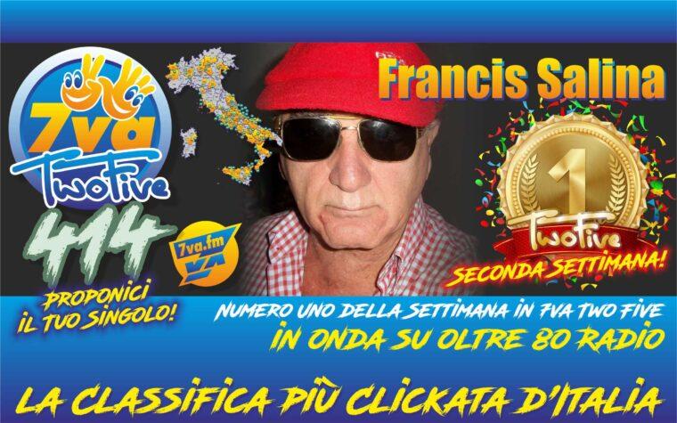FRANCIS SALINA – Oro in TwoFive 414 (2nd week)