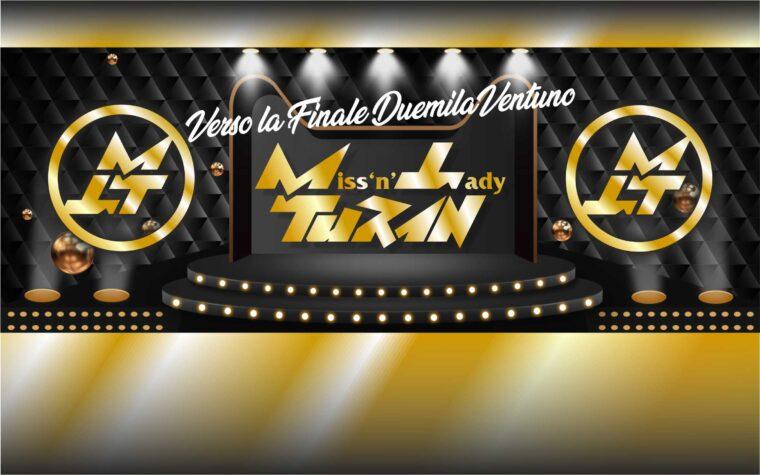 Miss 'n' Lady TURAN verso la Finale 2021…!